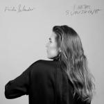 Frida Selander - I Hear Sunshine - Skivomslag